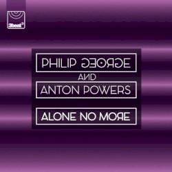 Philip George - Alone No More